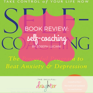 Book Review: Self-Coaching by Joseph Luciani | TheSkillfulDaughter | Live a well-rounded life