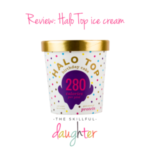 Review: Halo Top ice cream | TheSkillfulDaughter | www.theskillfuldaughter.com | Live a well-rounded life